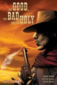 The Good, the Bad and the Ugly #1