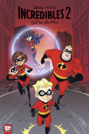 The Incredibles 2 Vol. 3: Slow Burn TP Reviews