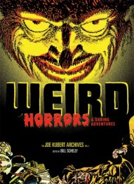 The Joe Kubert Archives vol. 1: Weird Horrors & Daring Adventures #1