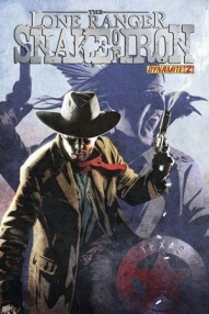 The Lone Ranger: Snake of Iron #2