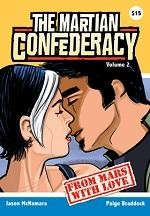 The Martian Confederacy Volume 2: From Mars With Love #1