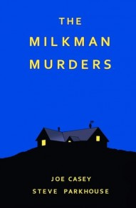 The Milkman Murders #1