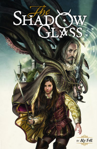 The Shadow Glass Vol. 1