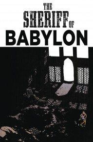 The Sheriff Of Babylon #5