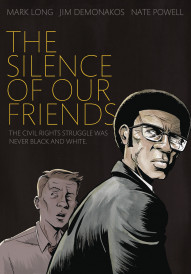 The Silence Of Our Friends #1