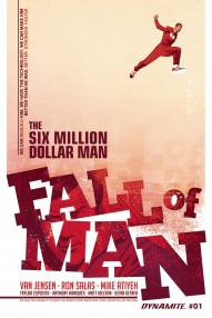 The Six Million Dollar Man: Fall of Man