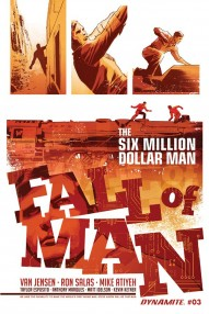 The Six Million Dollar Man: Fall of Man #3