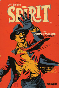 The Spirit: The Corpse-Makers #3