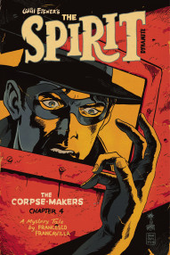 The Spirit: The Corpse-Makers #4