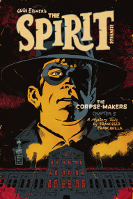 The Spirit: The Corpse-Makers #5