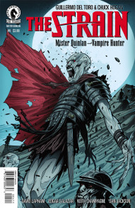 The Strain: Mister Quinlan - Vampire Hunter #4