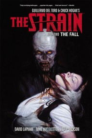 The Strain Vol. 2: The Fall Hardcover