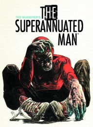 The Superannuated Man #4
