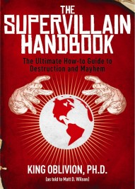 'The Supervillain Handbook' Is a Must-Have for All Aspiring Megalomaniacs