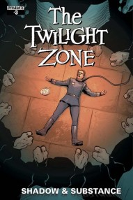 The Twilight Zone: Shadow and Substance #3
