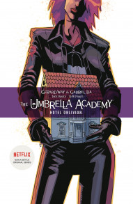 The Umbrella Academy: Hotel Oblivion Vol. 3: Hotel Oblivion