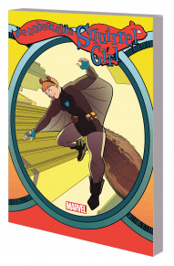 The Unbeatable Squirrel Girl Vol. 6: Who Run The World