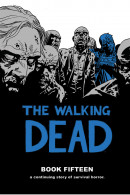 The Walking Dead Vol. 15: (mr) Hardcover HC Reviews