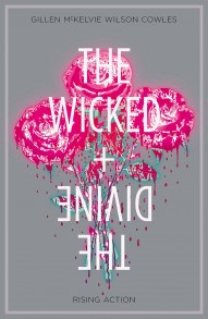 The Wicked + The Divine Vol. 4: Rising Action