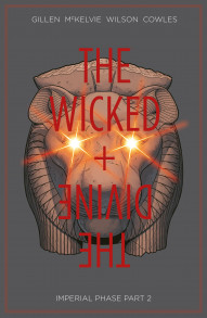 The Wicked + The Divine Vol. 6: Imperial Phase Part 2