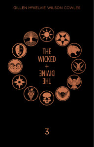 The Wicked + The Divine: Year Three Hardcover