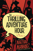 Thrilling Adventure Hour Martian Manhunt TP Reviews