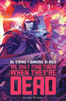 We Only Find Them When They're Dead Vol. 1: The Seeker TP Reviews