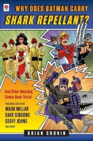 Why Does Batman Carry Shark Repellent? #1
