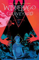 Winnebago Graveyard Vol. 1 TP Reviews