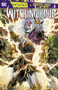 Wonder Woman and Justice League Dark: Witching Hour #1