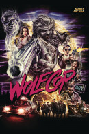 Wolfcop  Collected TP Reviews