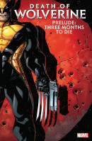 Wolverine (2014) Death Of Wolverine Prelude: Three Months To Die TP Reviews