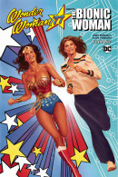 Wonder Woman '77 Meets the Bionic Woman Vol. 1 TP Reviews