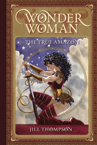 Wonder Woman: The True Amazon #1