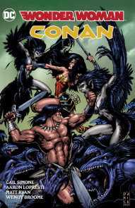 Wonder Woman/Conan Collected