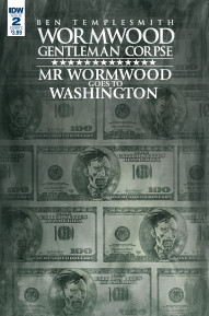 Wormwood, Gentleman Corpse: Mr. Wormwood Goes to Washington #2