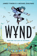 Wynd (2020) Vol. 1: The Flight Of The Prince TP Reviews